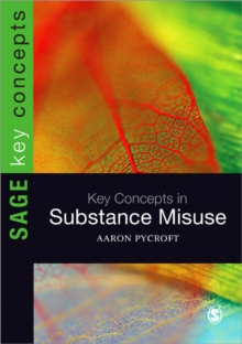 Key Concepts in Substance Misuse, Paperback / softback Book