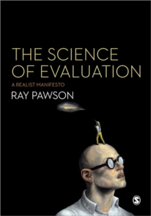 The Science of Evaluation : A Realist Manifesto, Paperback / softback Book