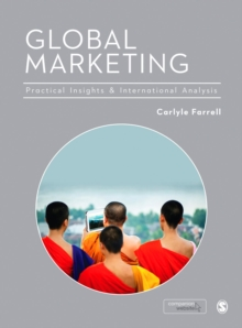 Global Marketing : Practical Insights and International Analysis, Hardback Book