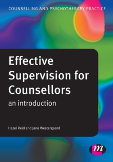 Effective Supervision for Counsellors : An Introduction, Paperback Book