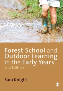 Forest School and Outdoor Learning in the Early Years, Paperback Book