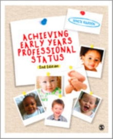 Achieving Early Years Professional Status, Hardback Book