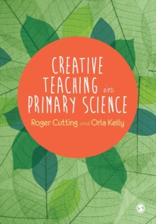 Creative Teaching in Primary Science, Paperback Book