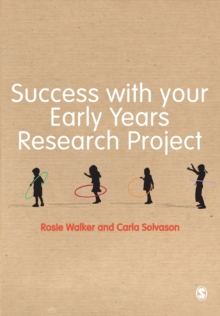 Success with your Early Years Research Project, Paperback / softback Book