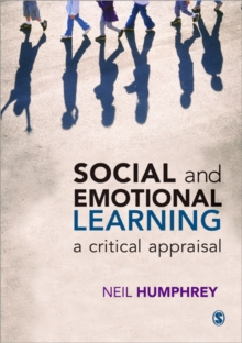 Social and Emotional Learning : A Critical Appraisal, Paperback Book