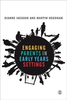 Engaging with Parents in Early Years Settings, Paperback / softback Book