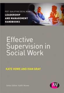 Effective Supervision in Social Work, Paperback / softback Book