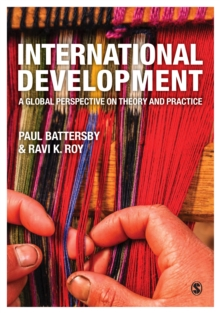 International Development : A Global Perspective on Theory and Practice, Paperback / softback Book