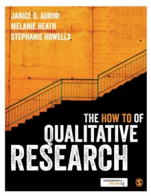 The How To of Qualitative Research, Hardback Book