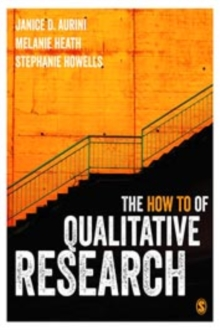The How To of Qualitative Research, Paperback Book