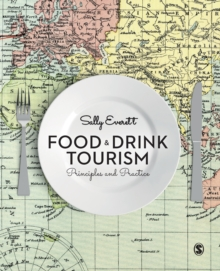 Food and Drink Tourism : Principles and Practice, Paperback Book
