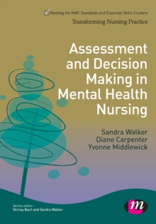 Assessment and Decision Making in Mental Health Nursing, Paperback Book