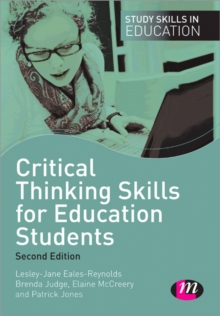Critical Thinking Skills for Education Students, Paperback / softback Book