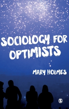 Sociology for Optimists, Hardback Book