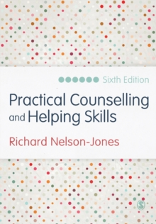 Practical Counselling and Helping Skills : Text and Activities for the Lifeskills Counselling Model, Paperback / softback Book