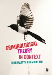 Criminological Theory in Context, Paperback Book