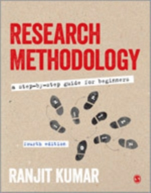 Research Methodology : A Step-by-Step Guide for Beginners, Hardback Book