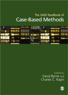 The SAGE Handbook of Case-Based Methods, Paperback Book