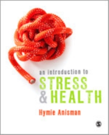An Introduction to Stress and Health, Hardback Book