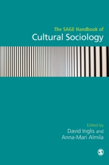 The Sage Handbook of Cultural Sociology, Hardback Book