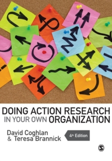 Doing Action Research in Your Own Organization, Paperback Book