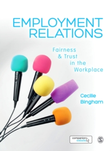 Employment Relations : Fairness and Trust in the Workplace, Paperback Book