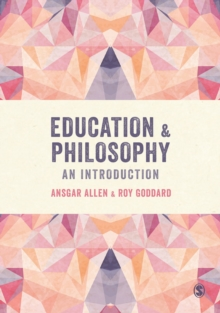 Education and Philosophy : An Introduction, Paperback / softback Book