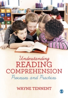 Understanding Reading Comprehension : Processes and Practices, Paperback / softback Book