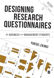 Designing Research Questionnaires for Business and Management Students, Paperback / softback Book