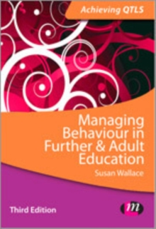 Managing Behaviour in Further and Adult Education, Paperback / softback Book