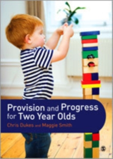 Provision and Progress for Two Year Olds, Hardback Book