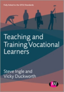 Teaching and Training Vocational Learners, Hardback Book