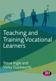 Teaching and Training Vocational Learners, Paperback Book