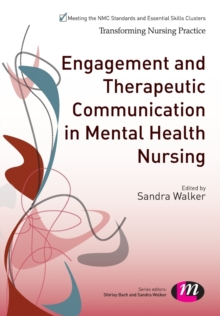 Engagement and Therapeutic Communication in Mental Health Nursing, Paperback Book