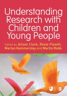 Understanding Research with Children and Young People, Paperback Book