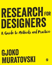 Research for Designers : A Guide to Methods and Practice, Paperback / softback Book