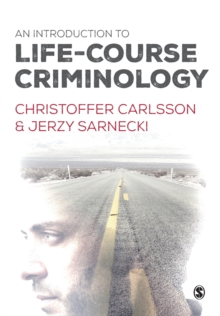 An Introduction to Life-Course Criminology, Paperback Book