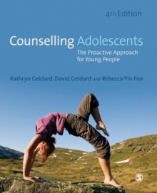 Counselling Adolescents : The Proactive Approach for Young People, Paperback Book
