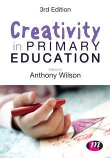 Creativity in Primary Education, Paperback / softback Book