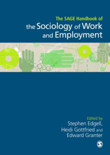 The Sage Handbook of the Sociology of Work and Employment, Hardback Book