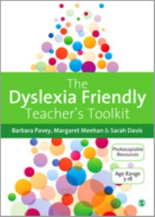 The Dyslexia-Friendly Teacher's Toolkit : Strategies for Teaching Students 3-18, PDF eBook