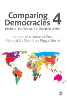 Comparing Democracies : Elections and Voting in a Changing World, Hardback Book
