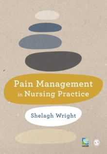 Pain Management in Nursing Practice, Paperback / softback Book