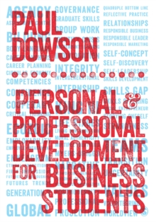 Personal and Professional Development for Business Students, Paperback / softback Book