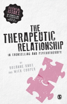 The Therapeutic Relationship in Counselling and Psychotherapy, Paperback Book