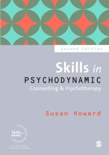 Skills in Psychodynamic Counselling & Psychotherapy, Paperback / softback Book