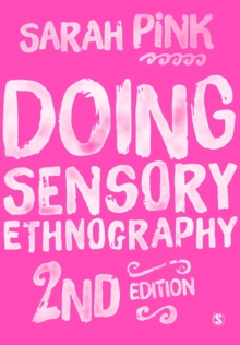 Doing Sensory Ethnography, Paperback / softback Book