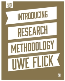 Introducing Research Methodology : A Beginner's Guide to Doing a Research Project, Paperback Book