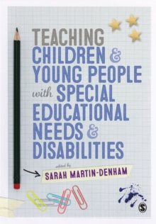 Teaching Children and Young People with Special Educational Needs and Disabilities, Paperback / softback Book