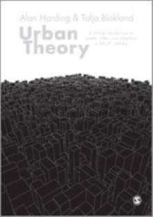 Urban Theory : A Critical Introduction to Power, Cities and Urbanism in the 21st Century, Hardback Book